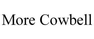 mark for MORE COWBELL, trademark #85790498