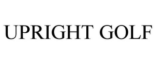 mark for UPRIGHT GOLF, trademark #85790669