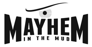 mark for MAYHEM IN THE MUD, trademark #85790765