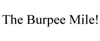 mark for THE BURPEE MILE!, trademark #85790942