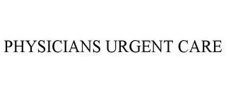 mark for PHYSICIANS URGENT CARE, trademark #85791437