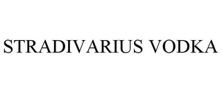 mark for STRADIVARIUS VODKA, trademark #85791737