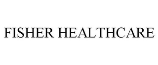 mark for FISHER HEALTHCARE, trademark #85791865