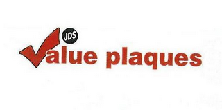 mark for JDS VALUE PLAQUES, trademark #85791994