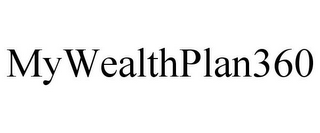mark for MYWEALTHPLAN360, trademark #85792215