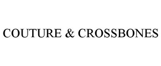 mark for COUTURE & CROSSBONES, trademark #85792369