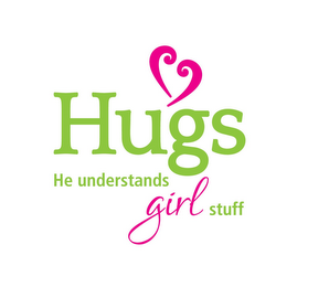 mark for HUGS HE UNDERSTANDS GIRL STUFF, trademark #85792457