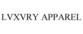 mark for LVXVRY APPAREL, trademark #85792555
