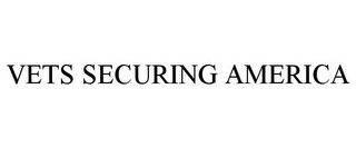 mark for VETS SECURING AMERICA, trademark #85792830