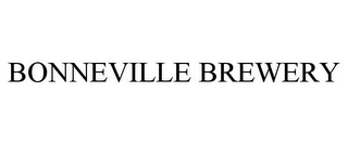 mark for BONNEVILLE BREWERY, trademark #85793514