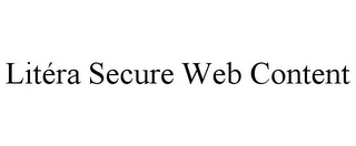 mark for LITÉRA SECURE WEB CONTENT, trademark #85793750