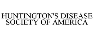 mark for HUNTINGTON'S DISEASE SOCIETY OF AMERICA, trademark #85794131