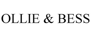 mark for OLLIE & BESS, trademark #85794299