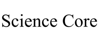 mark for SCIENCE CORE, trademark #85794581
