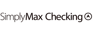 mark for SIMPLYMAX CHECKING, trademark #85794934