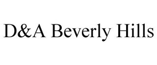 mark for D&A BEVERLY HILLS, trademark #85795358