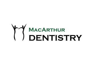 mark for MACARTHUR DENTISTRY, trademark #85795748