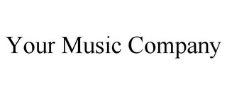 mark for YOUR MUSIC COMPANY, trademark #85795809