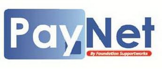 mark for PAYNET BY FOUNDATION SUPPORTWORKS, trademark #85795963