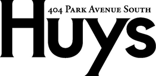 mark for HUYS 404 PARK AVENUE SOUTH, trademark #85796060