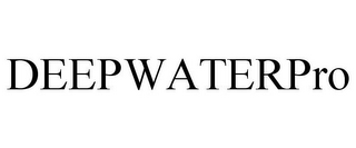 mark for DEEPWATERPRO, trademark #85797133