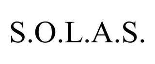 mark for S.O.L.A.S., trademark #85797357