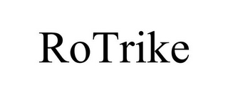 mark for ROTRIKE, trademark #85797508
