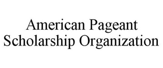 mark for AMERICAN PAGEANT SCHOLARSHIP ORGANIZATION, trademark #85797578