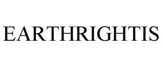 mark for EARTHRIGHTIS, trademark #85797926