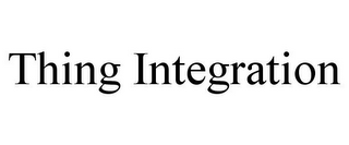 mark for THING INTEGRATION, trademark #85798073