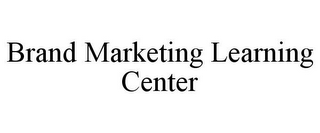 mark for BRAND MARKETING LEARNING CENTER, trademark #85798370