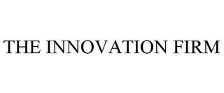 mark for THE INNOVATION FIRM, trademark #85798463