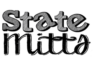 mark for STATE MITTS, trademark #85798856