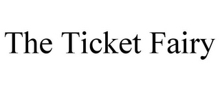 mark for THE TICKET FAIRY, trademark #85799030