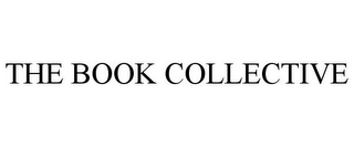 mark for THE BOOK COLLECTIVE, trademark #85799410