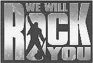 mark for WE WILL ROCK YOU, trademark #85799448