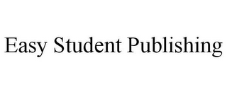 mark for EASY STUDENT PUBLISHING, trademark #85799866