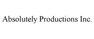 mark for ABSOLUTELY PRODUCTIONS INC., trademark #85800053