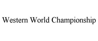 mark for WESTERN WORLD CHAMPIONSHIP, trademark #85800141