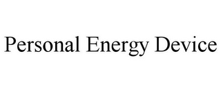 mark for PERSONAL ENERGY DEVICE, trademark #85800146
