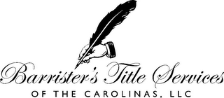 mark for BARRISTER'S TITLE SERVICES OF THE CAROLINAS, LLC, trademark #85800457