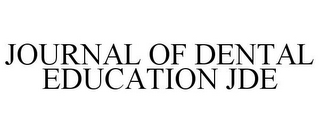 mark for JOURNAL OF DENTAL EDUCATION JDE, trademark #85800505