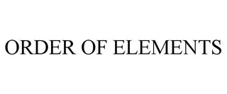 mark for ORDER OF ELEMENTS, trademark #85801408