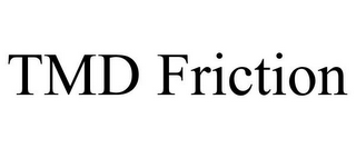 mark for TMD FRICTION, trademark #85801580