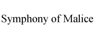 mark for SYMPHONY OF MALICE, trademark #85801707