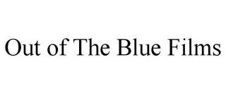 mark for OUT OF THE BLUE FILMS, trademark #85802120