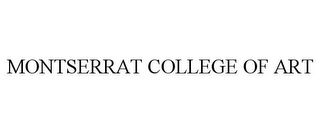 mark for MONTSERRAT COLLEGE OF ART, trademark #85802779