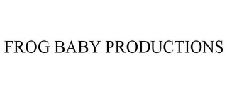mark for FROG BABY PRODUCTIONS, trademark #85802808