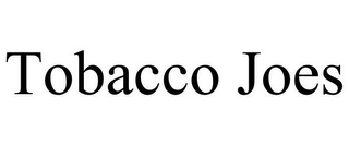 mark for TOBACCO JOES, trademark #85803306