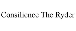 mark for CONSILIENCE THE RYDER, trademark #85803363